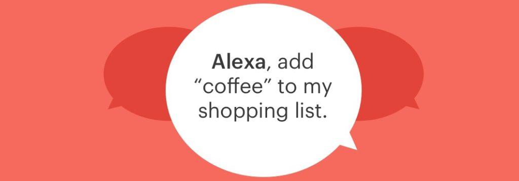 tekst in Engels: Alexa voeg koffie toe aan mijn boodschappenlijst