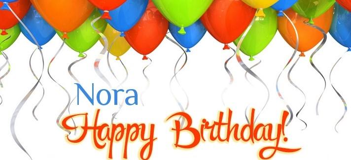een kaart voor Nora met opschrijft happy birthday Nora